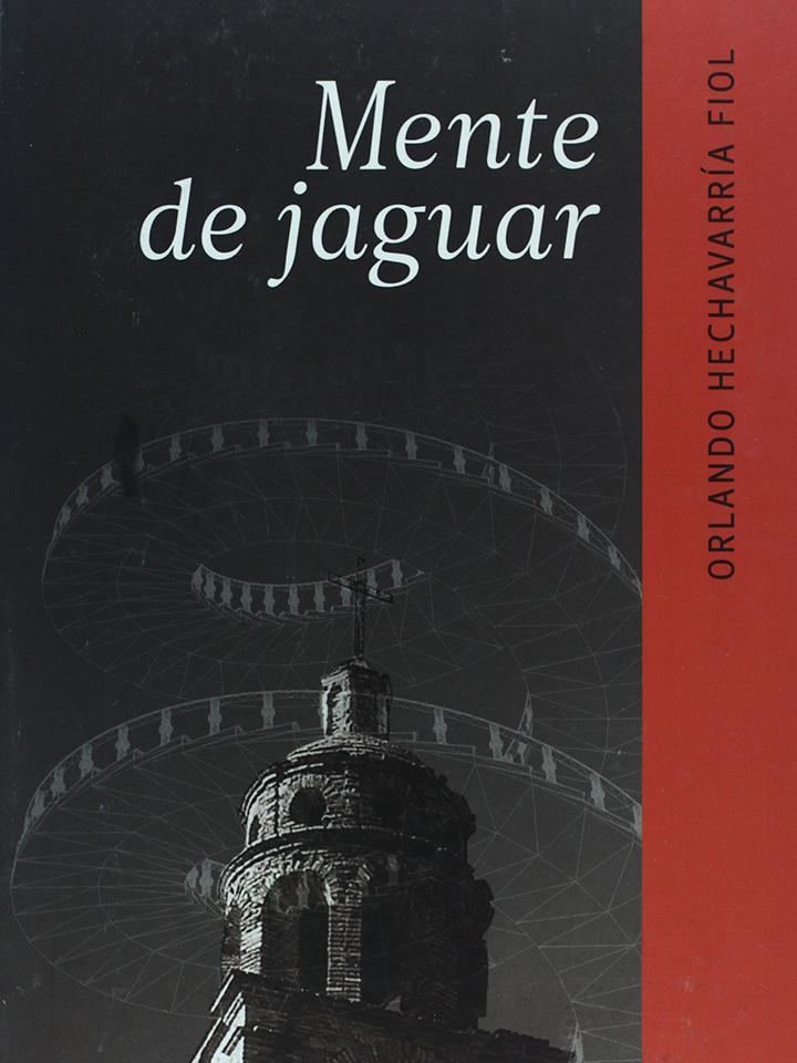Novela Mente de Jaguar - Orlando Hechavarría